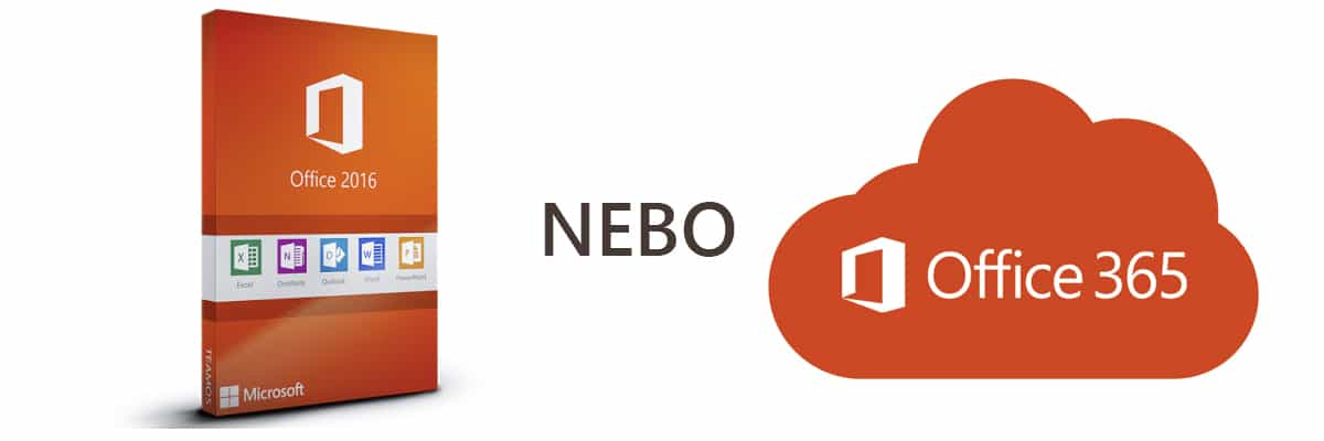 Office 365 nebo Office 2016
